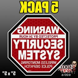 """5 Pack Warning 24 Hour Security System Stickers  """"OCT"""" RED A"""